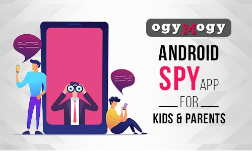 ogymogy Android Spy App